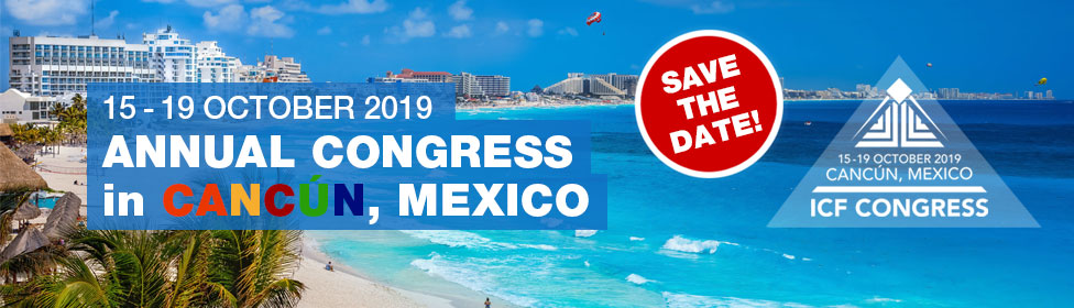ICF Congress 2019 - Cancún, Mexico